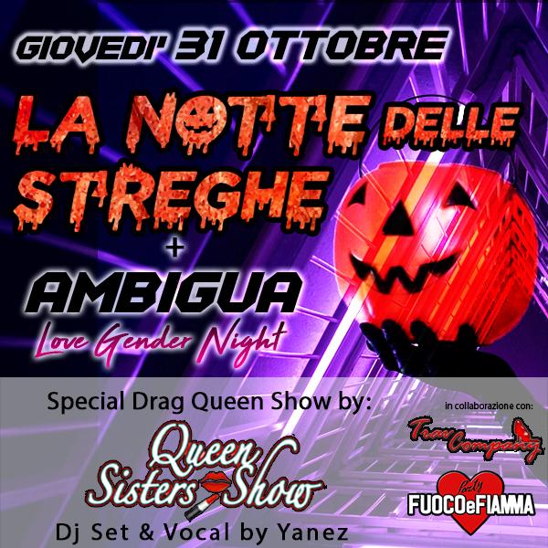 """LA NOTTE DELLE STREGHE """"Giovedì 31 Ottobre 2019"""""""