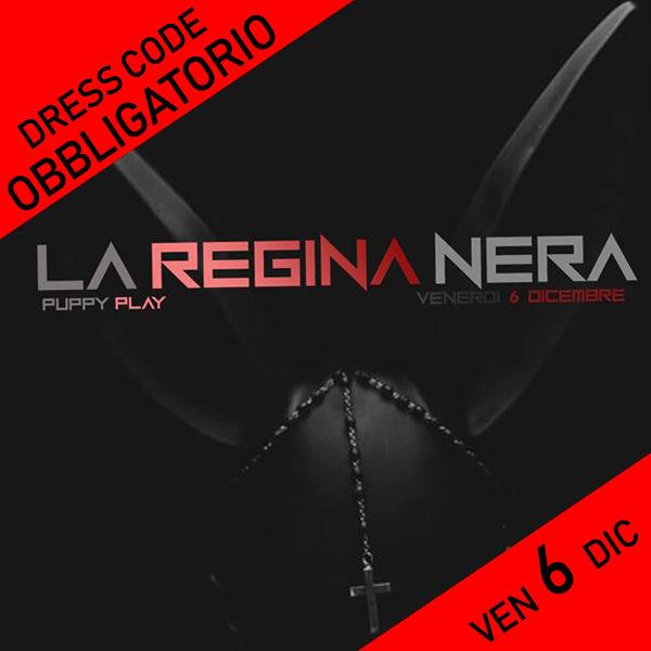 """REGINA NERA """"Venerdì 6 Dicembre 2019"""""""